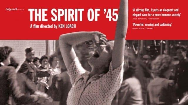 The_Spirit_of_45_Ken_Loach_Dogwoof_Documentary_Poster_800_600_85