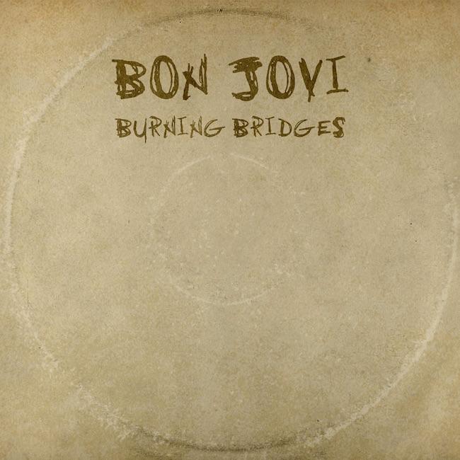 Bon-Jovi-Burning-Bridges-2015-1200x1200
